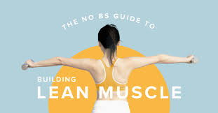 the no bs guide to building lean muscle