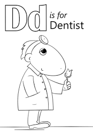 Small Picture Letter D is for Dentist coloring page Free Printable Coloring Pages