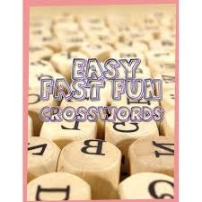 You may find some clues challenging. Easy Fast Fun Crosswords Medium Difficulty Crossword Puzzles Crossword Puzzle Books For Adults Large Print Puzzles With Easy Medium Hard And Very Hard Difficulty Levels Fun Easy Crosswords Award