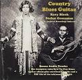 Country Blues Guitar: Rare Archival Recording 1963-1971