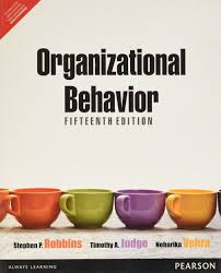 What Is Organizational Behavior Buy Organizational Behavior 15e Book Online At Low Prices