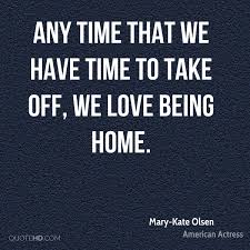 Mary Kate Olsen Home Quotes Quotehd