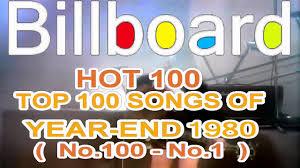 Billboard Hot 100 Year End Top 100 Singles Of 1980 I Love