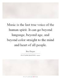 mind and heart quotes sayings mind and heart picture quotes  music is the last true voice of the human spirit it can go beyond language