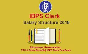 Ibps Clerk Salary Structure 2018 Allowances Remuneration