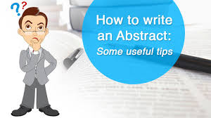 how to write an abstract some useful tips