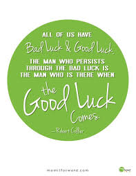 Inspirational Good Luck Quotes Best Luck Quotes