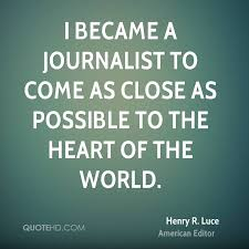 Quotes About The Heart Awesome Henry R Luce Quotes QuoteHD