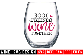 Download free beer vectors and other types of beer graphics and clipart at freevector.com! Good Friends Wine Together Graphic By Designdealy Com Creative Fabrica