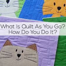 What is Quilt As You Go and How Do You Do It? | Shiny Happy World & What is Quilt As You Go and How Do You Do It? video Adamdwight.com