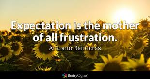 Quotes About Expectations Best Expectation Quotes BrainyQuote