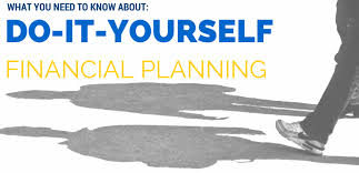 what you need to know about diy financial planning and an infographic