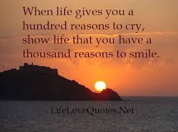 You Have A Beautiful Heart Quotes Best Of When Life Gives You A Hundred Reasons To Cry Show Life That You