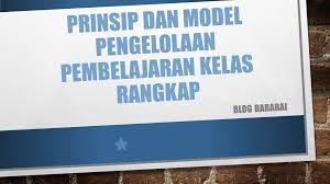 Try the suggestions below or type a new query above. Prinsip Dan Model Pengelolaan Pembelajaran Kelas Rangkap Blog Barabai