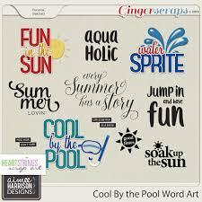 Pool Word Gingerscraps Word Art Cool By The Pool Word Art By Aimee