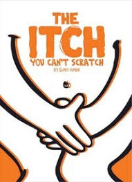 The Itch You Can't Scratch by Sumit Kumar