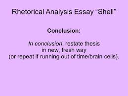 in conclusion essay writing a dissertation conclusion rhetorical  rhetorical analysis essay shell these are the basics you will 6 rhetorical analysis essay shell conclusion romeo and juliet