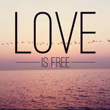 Free Love Quotes Extraordinary Love Is Free Love Quotes IMG