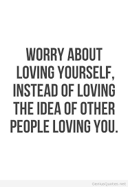 Quote About Yourself Love Quotes Images loving yourself quote pictures Quotes About Self 11