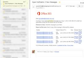Office 365 Managing Quarantined Emails When You Forward