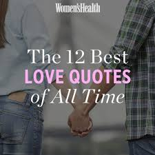 Best Love Quotes Of All Time Interesting Love Quotes