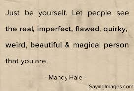 Quote For Being Yourself Best Of 24 Inspiring Quotes About Being Yourself SayingImages