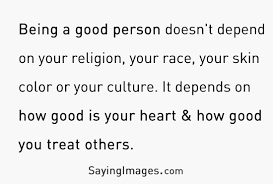 Quotes About Being Good 24 Beautiful Good People Quotes And Sayings 9