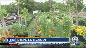 Shining Light Garden Jefferson Awards Joel Bray Of Shining Light Garden