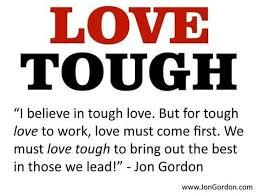 Tough Love Quotes Beauteous Tough Love Quotes Cool 48 Best Tough Love Images On Pinterest Calm