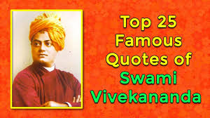 Top 25 Famous Quotes Of Swami Vivekananda Inspirational And Motivational For Youth Simplyinfo