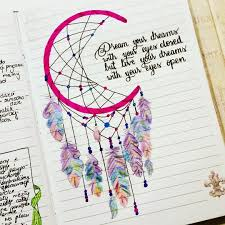 Dream Catchers With Quotes journal artbook idée rêve journals n stuff Pinterest 25