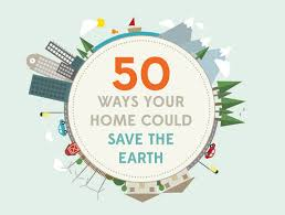 infographic ways your home could help save the planet  infographic 50 ways your home could help save the planet green design innovation architecture green building