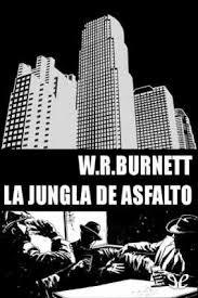 💥 La jungla de asfalto de W. R. Burnett 🥇 libro gratis pdf y epub - Hola  Ebook