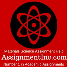 materials science assignment help and homework help materials science assignment homework help
