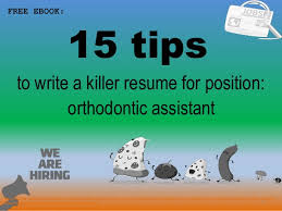 Orthodontic Assistant Resume Sample Orthodontic Assistant Resume Sample Pdf Ebook Free Download