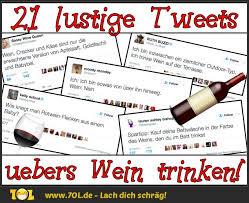 21 Lustigste Tweets übers Wein Trinken