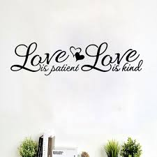 Love Is Patient Love Is Kind Quote Mesmerizing Love Is Patient Love Is Kind Wall Sticker Vinyl Quotes Home Decal