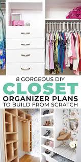 8 gorgeous diy closet organizer plans