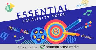 Essential <b>Creativity</b> Guide | Common Sense Media