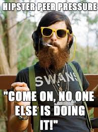 peer-pressure-hipster.png via Relatably.com