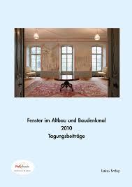 Fenster Im Altbau Und Baudenkmal 2010 Lukas Verlag Für Kunst Und