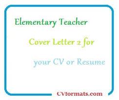 Elementary Teacher Cover Letter 2 For Your Cv Or Resume