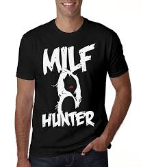 Graphic Design For Men T Shirt Milf Hunter Lady Graphic Design Mens O Neck T Shirt