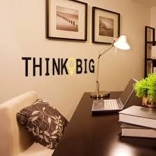 Office decorative Modern Style Vinyl Quotes Wall Stickers Think Big Removable Decorative Decals For Office Decor Wall Sticker Decal Mural Home Decorationin Wall Stickers From Home Livinator Vinyl Quotes Wall Stickers Think Big Removable Decorative Decals For