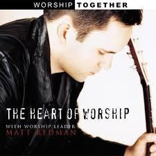 Heart Of Worship Chord Chart The Heart Of Worship Matt Redman Sheet Music Praisecharts