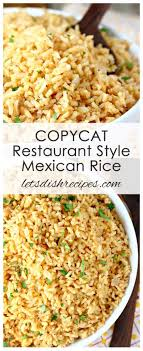 I make this recipe at least once a week and i have made it for many … instant pot is my absolute favorite, because it made mexican rice simple and fail proof in my house. Copycat Restaurant Style Mexican Rice Let S Dish Recipes