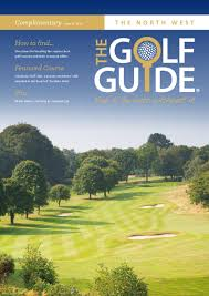 North West Golf Guide Issue 21 by The Golf Guide issuu