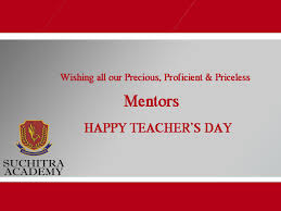 Wishing All Our Precious Proficient Priceless Mentors Happy