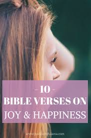 Bible Quotes About Happiness Classy 48 Bible Verses About Happiness And Joy Find True Happiness