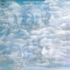 <b>Sweetnighter</b> - <b>Weather Report</b> | Songs, Reviews, Credits | AllMusic